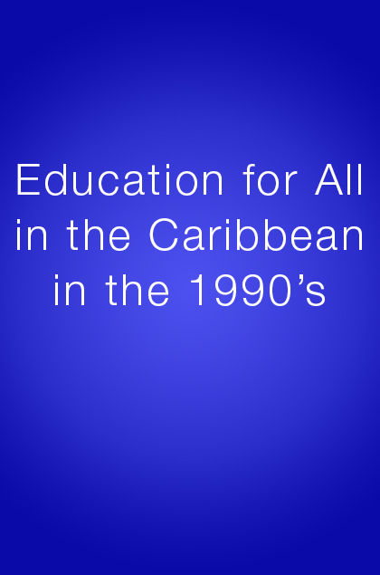 Book Cover: Education for All in the Caribbean in the 1990's