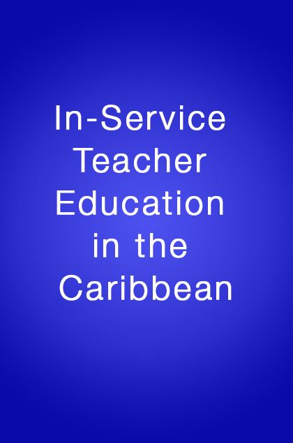Book Cover: In-Service Teacher Education in the Caribbean