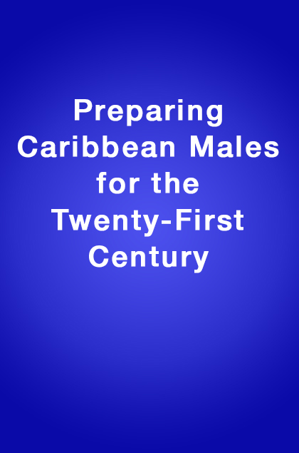 Book Cover: Preparing Caribbean Males for the Twenty-First Century